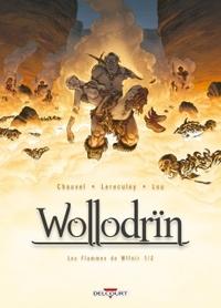 WOLLODRIN T07 - LES FLAMMES DE WFFNIR (1/2)