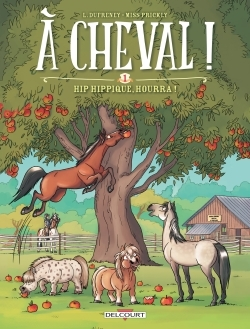 A CHEVAL ! T01 - HIP HIPPIQUE, HOURRA !