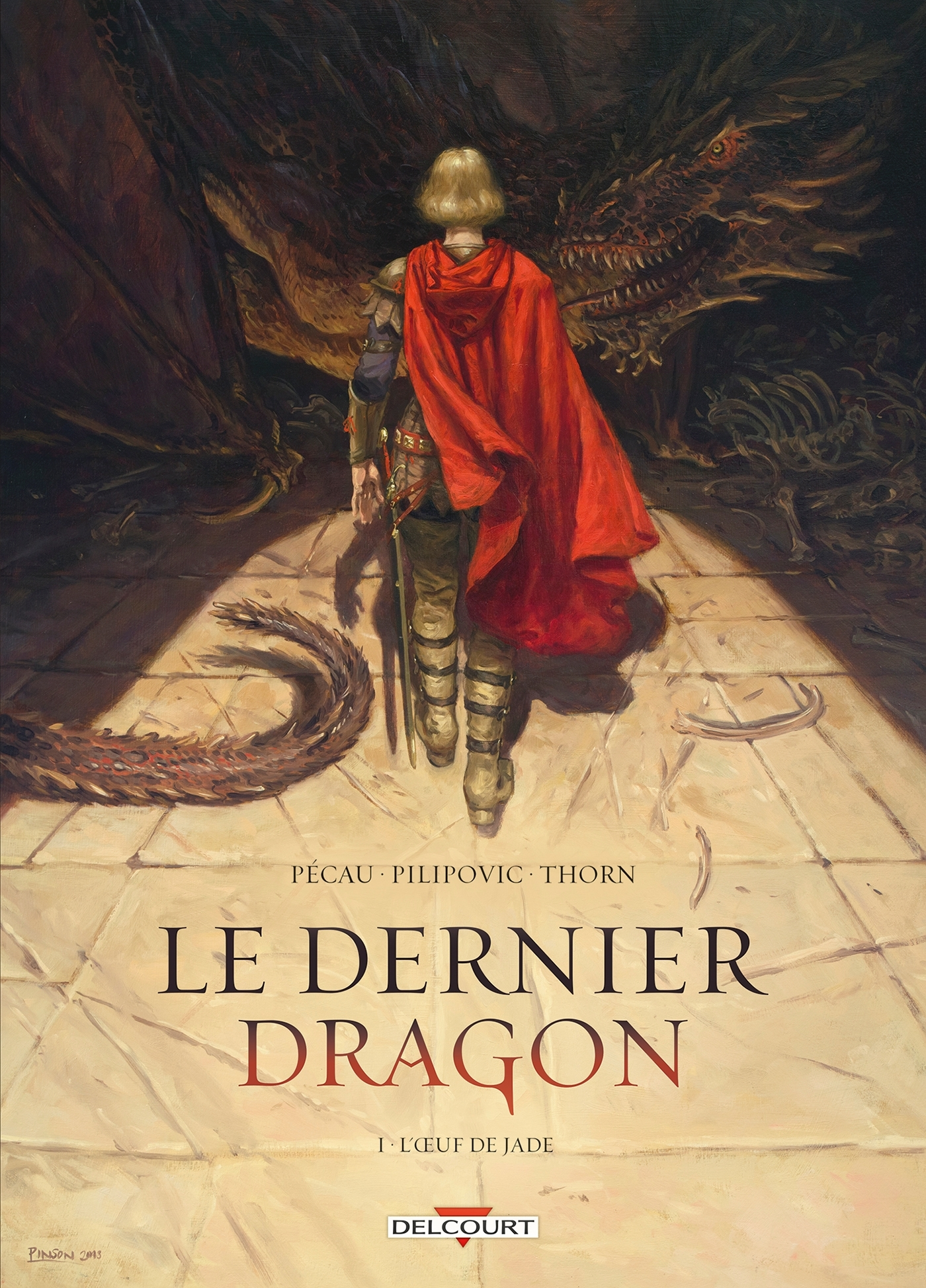 DERNIER DRAGON 01. L'OEUF DE JADE - T1