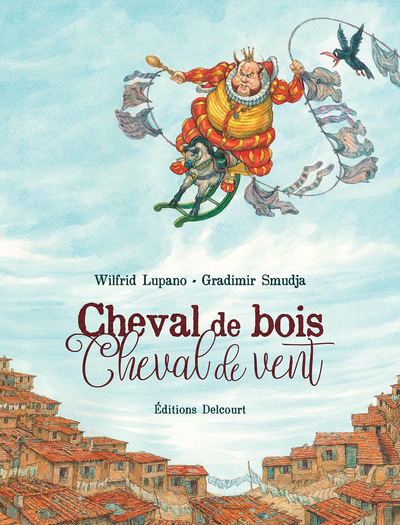 CHEVAL DE BOIS, CHEVAL DE VENT