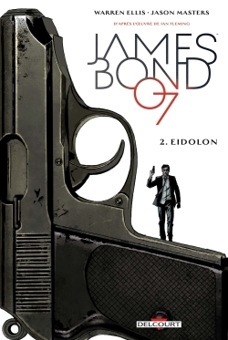 JAMES BOND T02 - EIDOLON