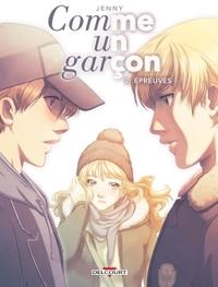 COMME UN GARCON T02. EPREUVES