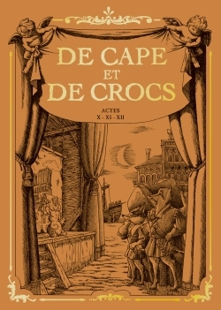 DE CAPE ET DE CROCS 12 - COFFRET T 10 A 12