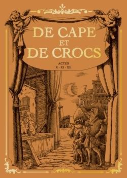 DE CAPE ET DE CROCS 12 - COFFRET T 12 + CALE