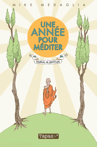 UNE ANNEE POUR MEDITER - JOURNAL DE GRATITUDE