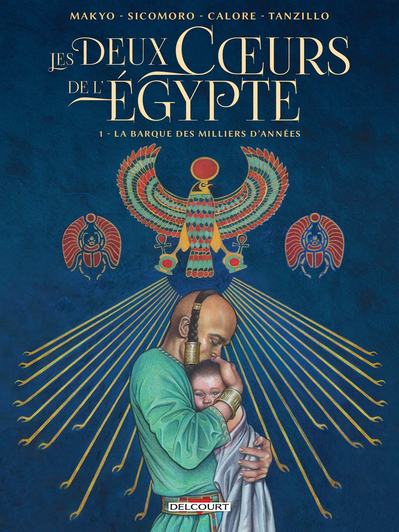 DEUX COEURS DE L'EGYPTE T01 - LA BARQUE DES MILLIERS D'ANNEES
