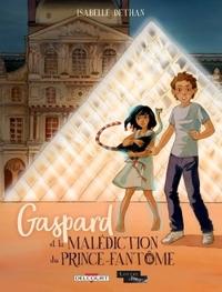 GASPARD ET LA MALEDICTION DU PRINCE-FANTOME