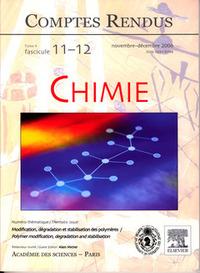 COMPTES RENDUS ACADEMIE DES SCIENCES CHIMIE TOME 9 FASC 1112 NOVDEC 2006MODIFICATION DEGRADATION ET