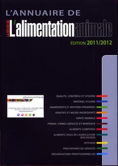 L'ANNUAIRE DE L'ALIMENTATION ANIMALE ED. 2011/2012