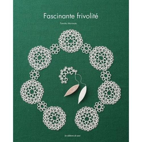 FASCINANTE FRIVOLITE