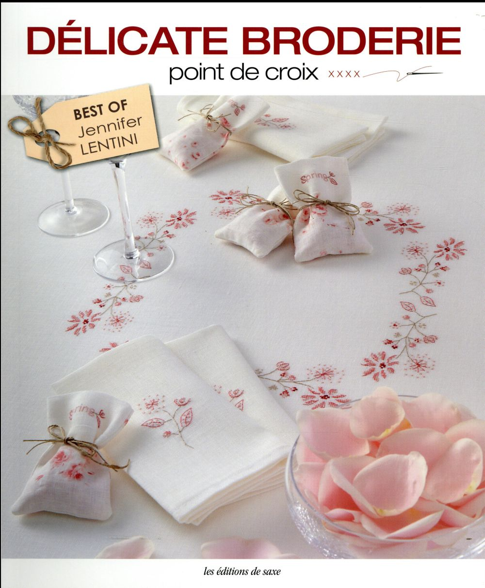 DELICATE BRODERIE, POINT DE CROIX