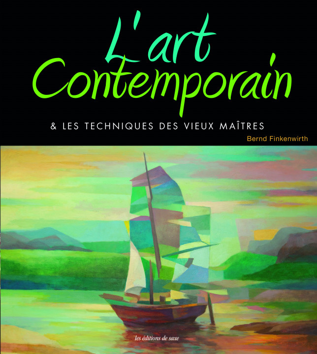 L'ART CONTEMPORAIN A L'ACRYLIQUE