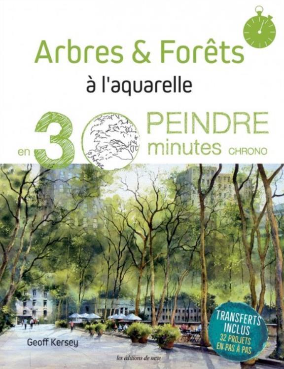 ARBRES & FORETS A L'AQUARELLE-PEINDRE EN 30 MINUTES CHRONO