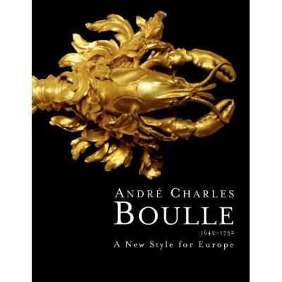 ANDRE-CHARLES BOULLE A NEW STYLE FOR EUROPE (ANGLAIS)