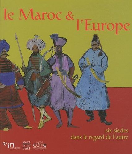LE MAROC ET L' EUROPE