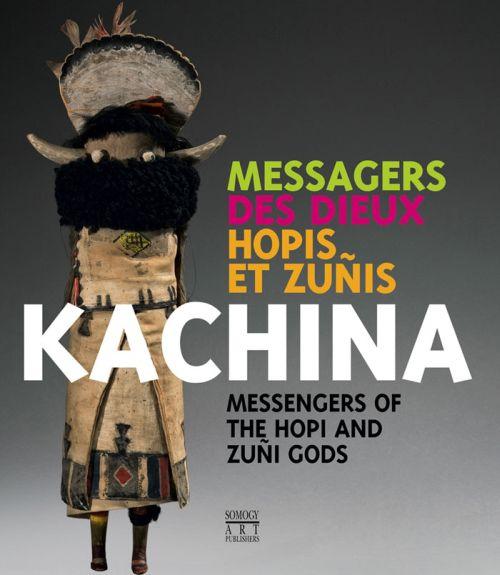 KACHINA - MESSAGERS DES DIEUX HOPIS ET ZUNIS (BILINGUE ANGLAIS / FRANCAIS)