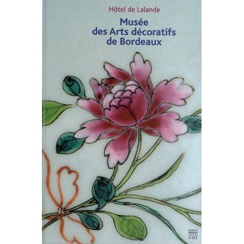 MUSEES DES ARTS DECORATIFS DE BORDEAUX
