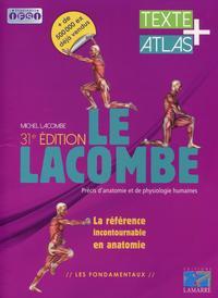 LE LACOMBE PRECIS D ANATOMIE ET DE PHYSIOLOGIE HUMAINES  TEXTE + ATLAS - TEXTES + ATLAS.