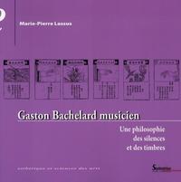 GASTON BACHELARD MUSICIEN