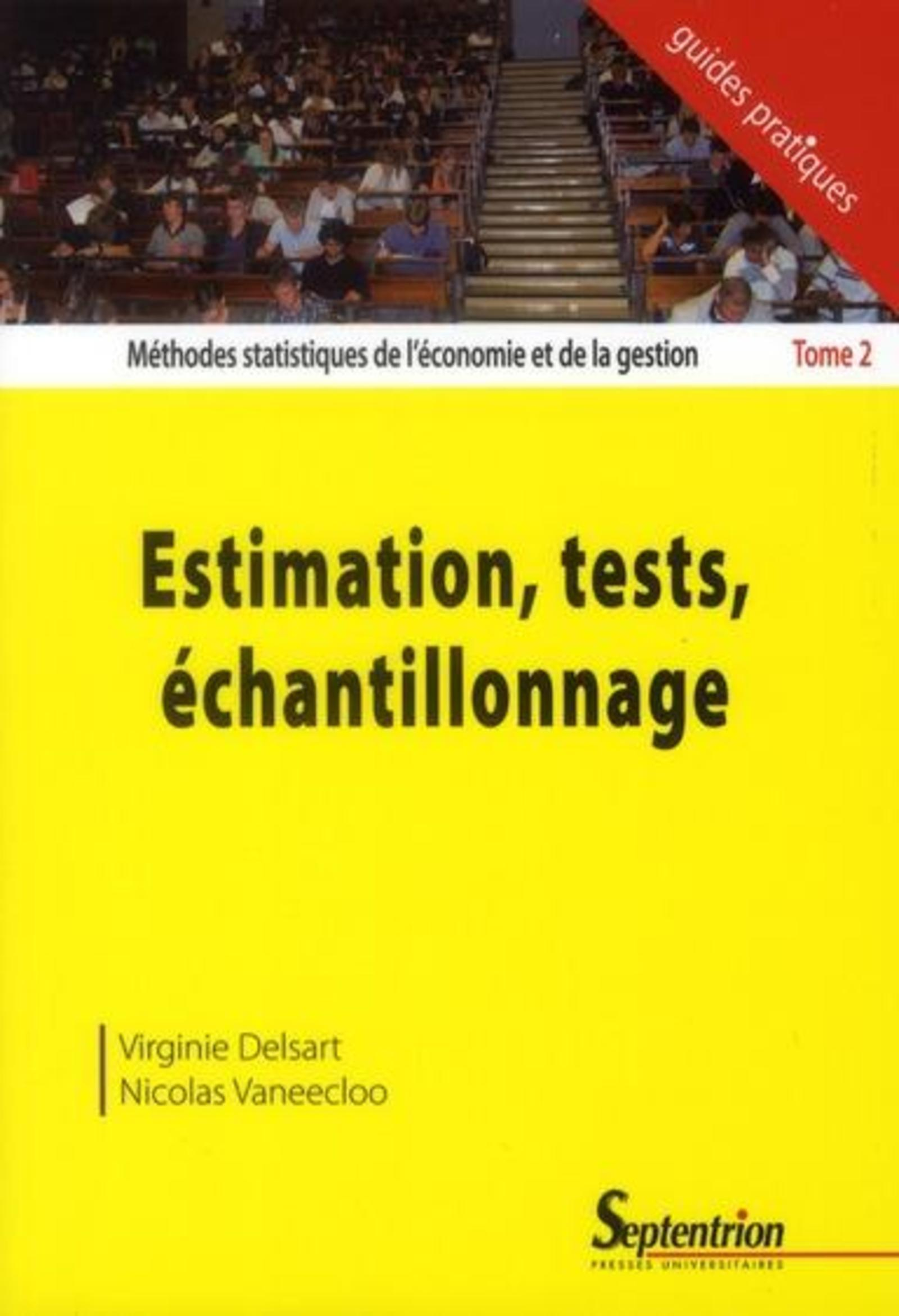 ESTIMATION, TESTS, ECHANTILLONNAGE