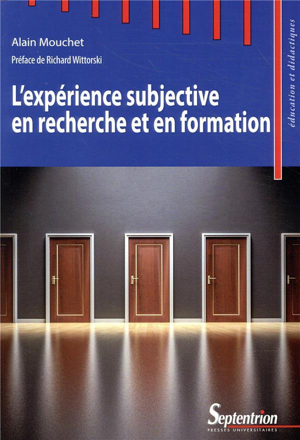 L EXPERIENCE SUBJECTIVE EN RECHERCHE ET EN FORMATION