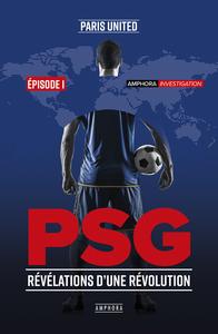 PSG REVELATIONS D'UNE REVOLUTION