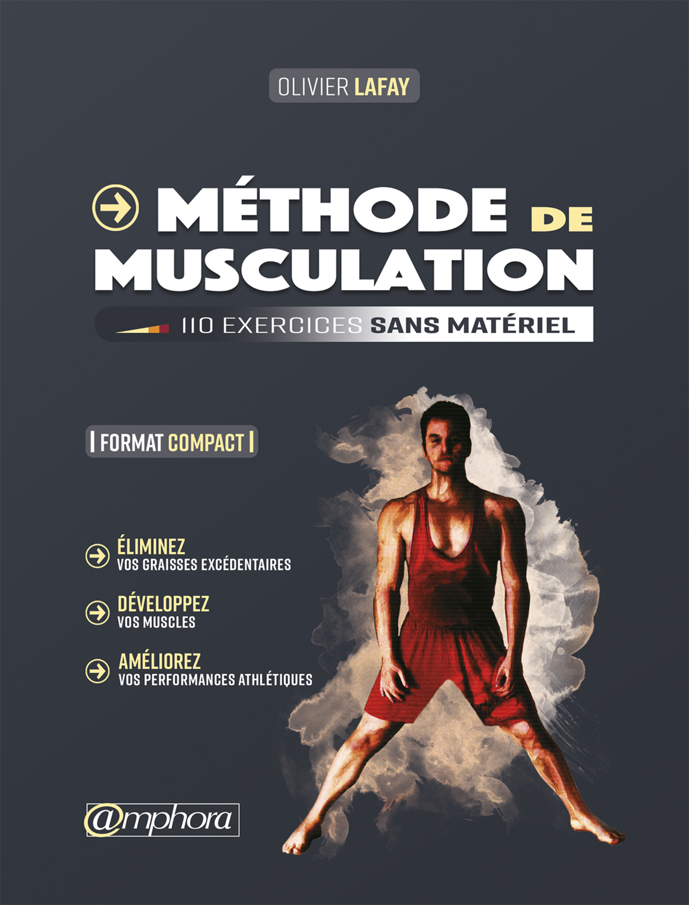 METHODE DE MUSCULATION - FORMAT COMPACT 110 EXERCICES SANS MATERIEL