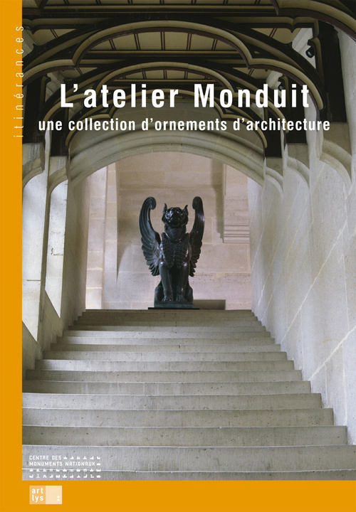 L'ATELIER MONDUIT-UNE COLLECTION D'ORNEMENTS D'ARCHITECTURE