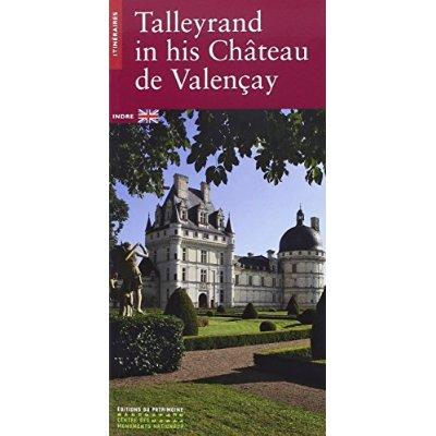 TALLEYRAND EN SON CHATEAU DE VALENCAY -ANGLAIS-