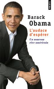 L'AUDACE D'ESPERER. UN NOUVEAU REVE AMERICAIN