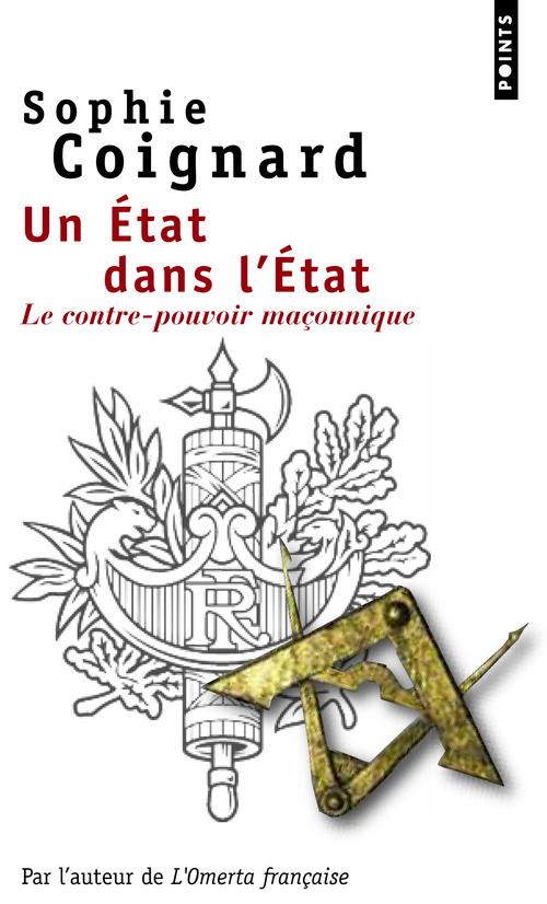 UN ETAT DANS L'ETAT. LE CONTRE-POUVOIR MACONNIQUE