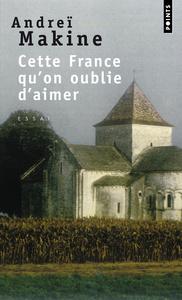CETTE FRANCE QU'ON OUBLIE D'AIMER