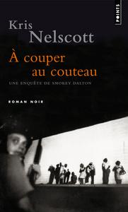 A COUPER AU COUTEAU