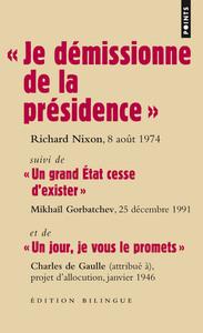 """"""" JE DEMISSIONNE DE LA PRESIDENCE """" : DISCOURS DE RICHARD NIXON, 8 AOUT 1974"""