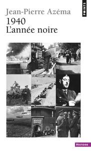 1940 L'ANNEE NOIRE