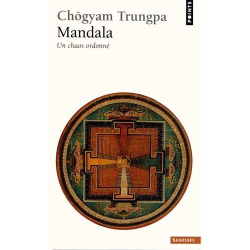 MANDALA - UN CHAOS ORDONNE