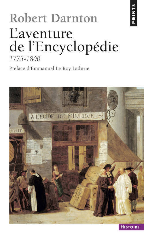 AVENTURE DE L'ENCYCLOPEDIE. (1775-1800) (L')