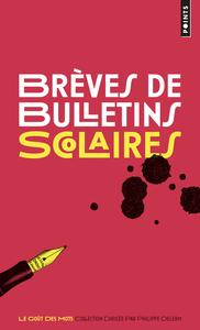 BREVES DE BULLETINS SCOLAIRES