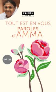 TOUT EST EN VOUS. PAROLES D'AMMA