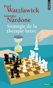 STRATEGIE DE LA THERAPIE BREVE