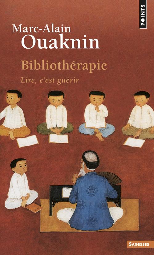 BIBLIOTHERAPIE. LIRE, C'EST GUERIR
