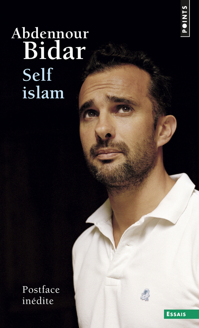 SELF ISLAM. HISTOIRE D'UN ISLAM PERSONNEL