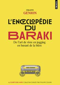 L'ENCYCLOPEDIE DU BARAKI - DE L'ART DE VIVRE EN JOGGING EN BUVANT DE LA BIERE