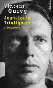 JEAN-LOUIS TRINTIGNANT - L'INCONFORMISTE