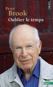 OUBLIER LE TEMPS