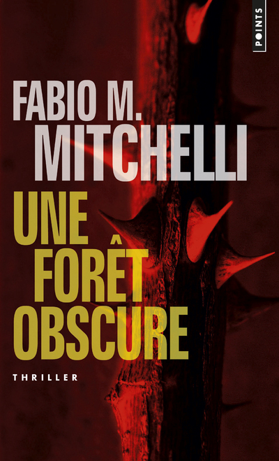 UNE FORET OBSCURE