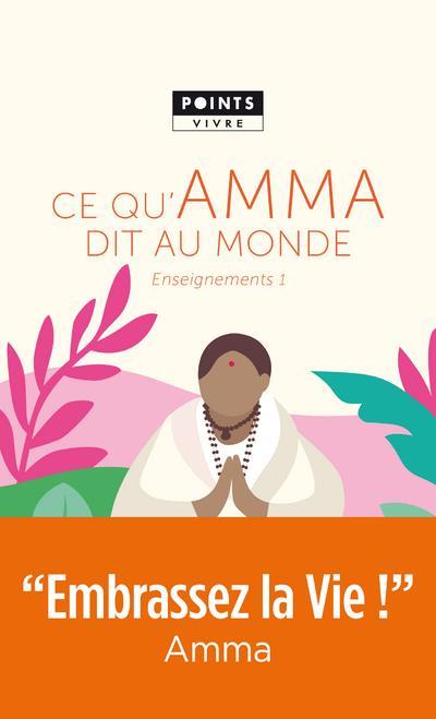 CE QU'AMMA DIT AU MONDE - ENSEIGNEMENTS D'UNE SAGE D'AUJOURD'HUI
