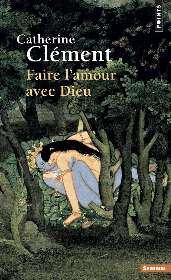 FAIRE L'AMOUR AVEC DIEU