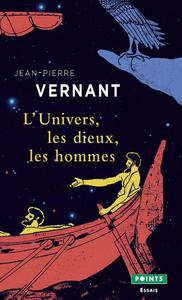L'UNIVERS, LES DIEUX, LES HOMMES. RECITS GRECS DES ORIGINES