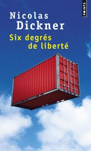 SIX DEGRES DE LIBERTE